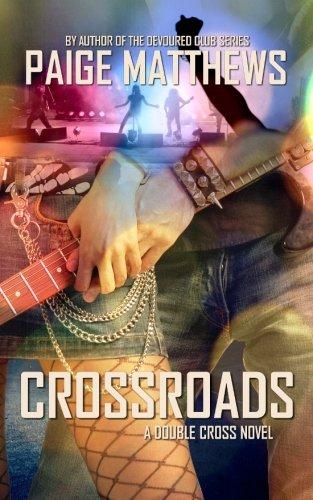 Download Crossroads: A Double Cross Novel (Double Cross Series) (Volume 1) pdf