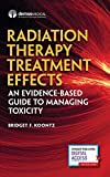 Radiation Therapy Treatment Effects: An