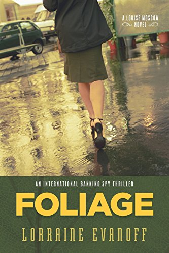Foliage: An International Banking Spy Thriller