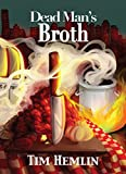img - for Dead Man's Broth (The Neil Marshall Mysteries Book 5) book / textbook / text book
