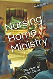 Nursing Home Ministry: The Heart of Jesus Christ
