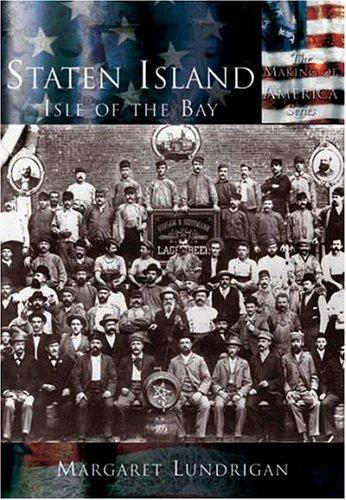 Download Staten Island: Isle of the Bay (Making of America: New York) PDF
