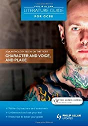 AQA Anthology: Character and Voice, and Place (Philip Allan Literature Guide (for GCSE)) of Margaret Newman on 29 April 2011