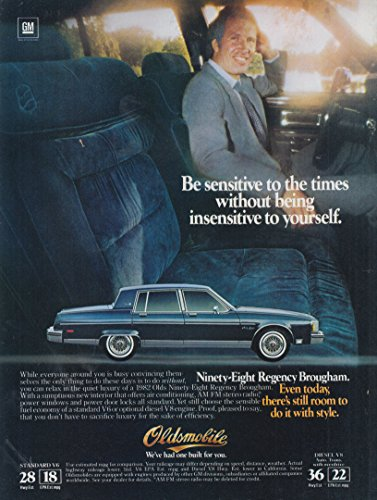 (Be sensitive to the times Oldsmobile Ninety-Eight Regency Brougham ad 1982)