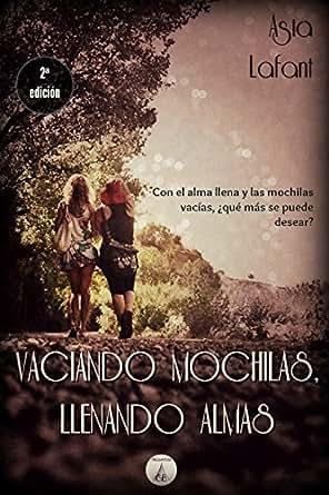 Vaciando mochilas, llenando almas: Asia Lafant (Spanish