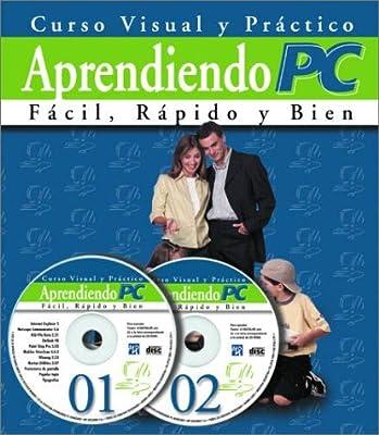 Curso Visual y Practico de Computacion con 2 CD-ROMS: Aprendiendo PC 2000, en Espanol / Spanish (Spanish Edition)