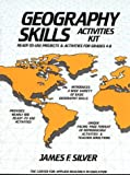 Geography Skills Activities, James F. Silver, 0876283547