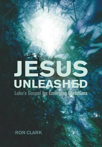 Jesus Unleashed: Amazon.es: Clark, Ron: Libros en idiomas ...