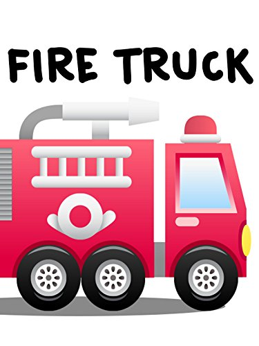 Fire Truck Video For Kids on Amazon Prime Video UK