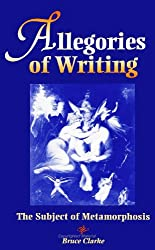 Allegories of Writing: The Subject of Metamorphosis (SUNY Series, Margins (Suny Series, the Margins of Literature)