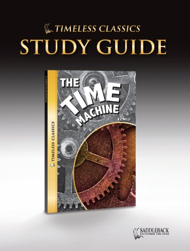 Audio Classics Timeless (The Time Machine Study Guide (Timeless) (Timeless Classics))