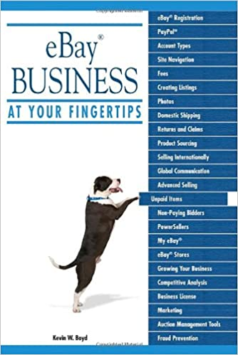 Ebay Business At Your Fingertips Boyd Kevin W 9781592577941 Amazon Com Books