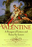 A Valentine: A Bouquet of Poetry for Lovers