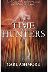 The Time Hunters by Carl Ashmore (2012-03-23) Paperback