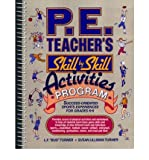 img - for [(Physical Education Teacher's Skill By Skill Activities Program )] [Author: Susan Lilliman Turner] [May-1989] book / textbook / text book