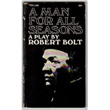 an analysis of the play a man for all seasons by robert bolt Literary devices used in a man for all seasons book by robert bolt.