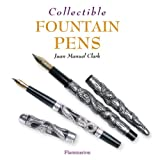 Collectible Fountain Pens (Collectibles)