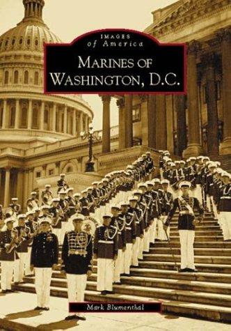 Marines of Washington, D.C. (DC) (Images of America) - Civil War Memorial Washington Dc