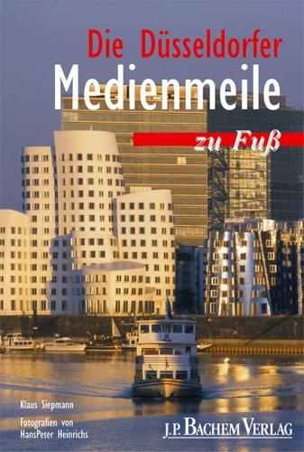 Die Düsseldorfer Medienmeile zu Fuss