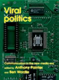 Viral Politics, Anthony Painter , 1842750224