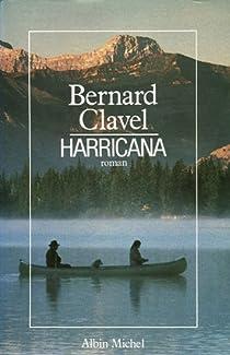 Le Royaume du Nord, tome 1 : Harricana par Clavel