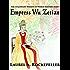 Empress Wu Zetian (The Legendary Women of World History Book 5)