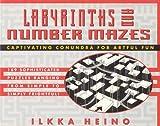 Labyrinths and Number Mazes, Ilkka Heino, 0312131054