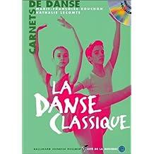 DANSE CLASSIQUE +CD (LA)