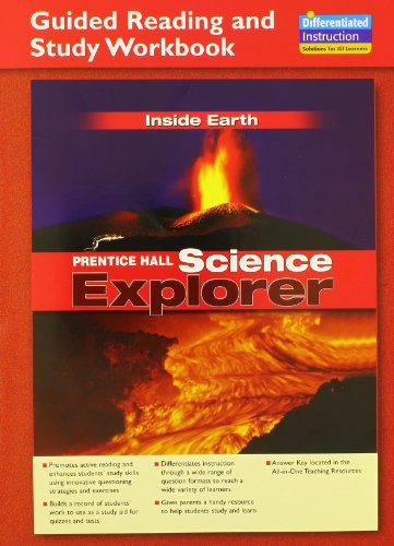 SCIENCE EXPLORER INSIDE EARTH GUIDED READING AND STUDY WORKBOOK 2005C