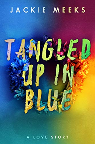 Tangled Up in Blue: A Love Story (True Love Stories In Real Life In Hindi)