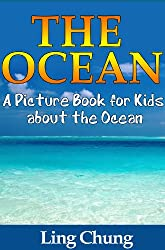 Children's Book About The Ocean: A Kids Picture Book About The Ocean with Photos and Fun Facts (English Edition)