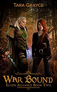 War Bound (Elven Alliance Book 2)