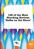100 of the Most Shocking Reviews Kafka on the Shore