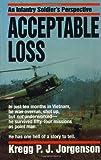 Acceptable Loss, Kregg P. Jorgenson, 0804107920