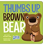 img - for Thumbs Up, Brown Bear (Hello Genius) book / textbook / text book
