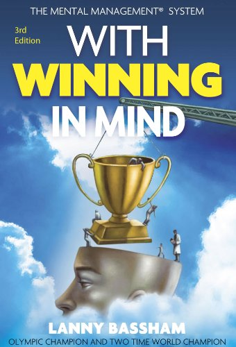 - With Winning in Mind 3rd Ed.