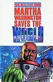 Martha Washington Saves the World, Frank Miller, 1569713847