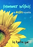 Summer Wishes (Desire #1.5) (A Dystopian Fantasy Fiction) (Desire Series)