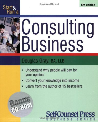 Download Start and Run a Consulting Business (Start & Run a) ebook