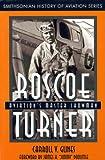 Roscoe Turner, Carroll V. Glines, 1560987987