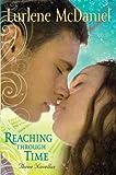 Reaching Through Time, Lurlene McDaniel, 0385904606