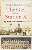 The Girl from Station X, Elisa Segrave, 1908526122