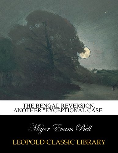 Download The Bengal reversion, another exceptional case PDF