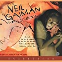 The Neil Gaiman Audio Collection Audiobook by Neil Gaiman Narrated by Neil Gaiman