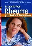 img - for Entz ndliches Rheuma ganzheitlich behandeln book / textbook / text book