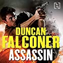 Assassin: John Stratton, Book 8 Audiobook by Duncan Falconer Narrated by Michael Tudor Barnes