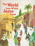 img - for The World into Which Jesus Came book / textbook / text book