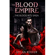 The Blood Empire: A Vampire Dark Fantasy Novel (The Blood Rite Saga Book 0)