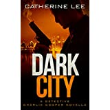 Dark City (The Dark Series Book 0)