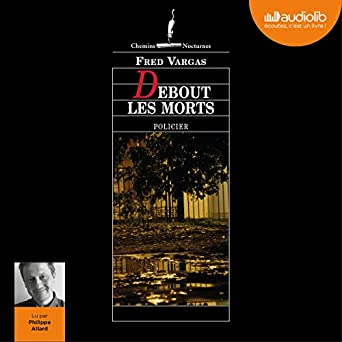 Amazon Com Debout Les Morts Audible Audio Edition Fred